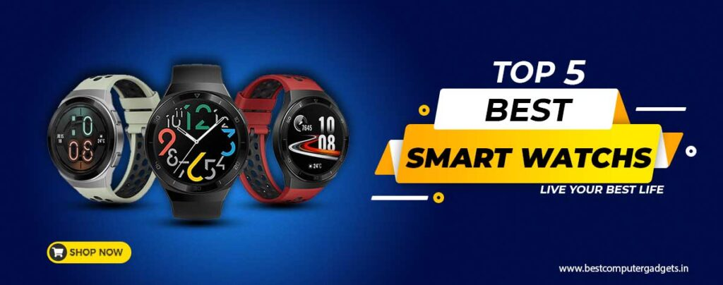 Top Best Smart Watches & Fitness Tracker Online India 2020